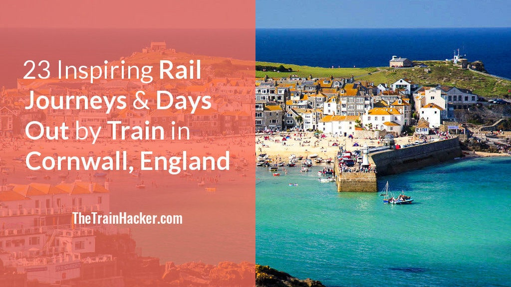Cornwall by Train - Inspiring Rail Journeys