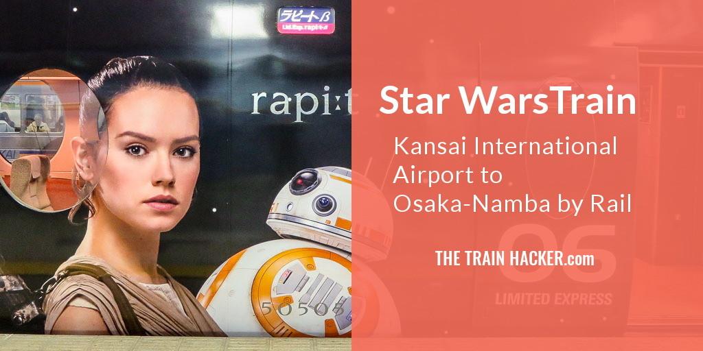 Star Wars Train - Kansai International Airport to Osaka Namba by Rail