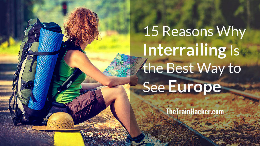 Interrailing Best Way to See Europe