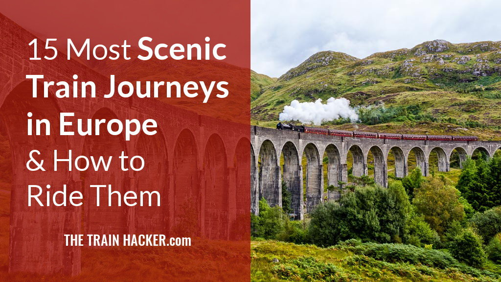 Scenic Train Journeys in Europe