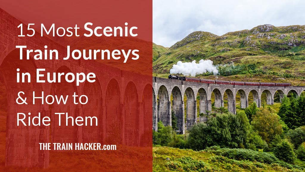 Scenic Train Rides & Journeys in Europe